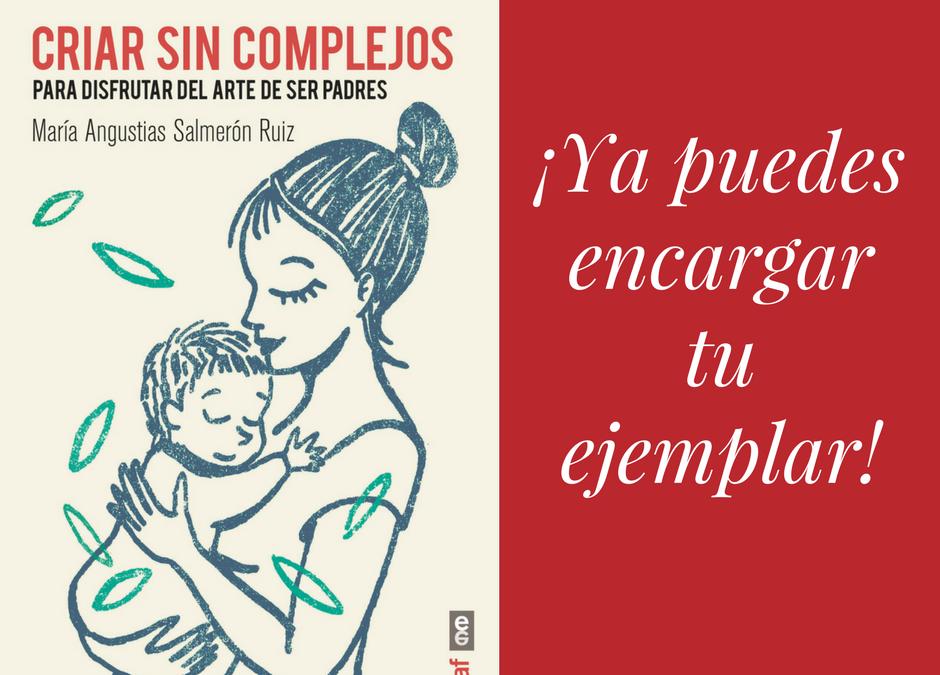 Criar sin complejos de María Angustias Salmerón Ruiz